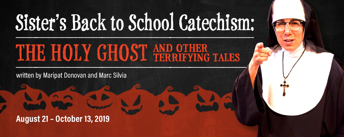 Sister's Back to School Catechism: The Holy Ghost and Other Terrifying Tales